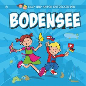 Reisetipps für Kinder – Lilly und Anton entdecken den Bodensee