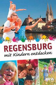 Reisetipps für Kinder– Regensburg mit Kindern entdecken