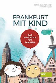 Reisetipps mit Kindern – Frankfurt mit Kind