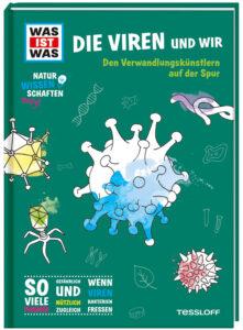 """Cover """"Was ist was: Die Viren und wir"""" - Tessloff Verlag - Magazin SCHULE"""