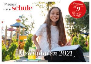 Mediadaten Magazin SCHULE 2021