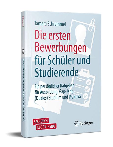 """Tipps für die Beruforientierung: """"Die ersten Bewerbungen für Schüler und Studierende"""" von Tamara Schrammel"""